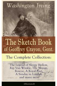bw-the-sketch-book-of-geoffrey-crayon-gent-the-complete-collection-illustrated-eartnow-9788026837749
