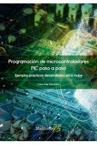 bw-programacioacuten-de-microcontroladores-paso-a-paso-marcombo-9788426732385