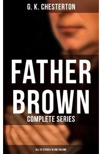 bw-father-brown-complete-series-all-53-stories-in-one-volume-musaicum-books-9788027232840