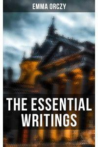 bw-the-essential-writings-of-emma-orczy-musaicum-books-9788027245734