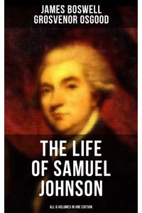 bw-the-life-of-samuel-johnson-all-6-volumes-in-one-edition-musaicum-books-9788027223602