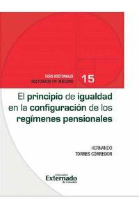 bw-el-principio-de-igualdad-en-la-configuracioacuten-de-los-regiacutemenes-pensionales-u-externado-de-colombia-9789587903720