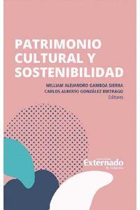 bw-patrimonio-cultural-y-sostenibilidad-u-externado-de-colombia-9789587904246