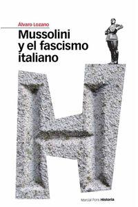 bw-mussolini-y-el-fascismo-italiano-marcial-pons-ediciones-de-historia-9788415817147