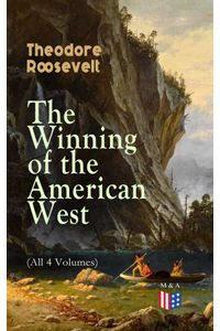 bw-the-winning-of-the-american-west-all-4-volumes-madison-adams-press-9788026878308