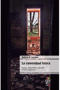 bw-la-comunidad-futura-rgc-ediciones-9789874726087