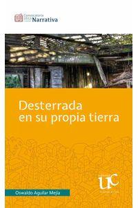 bw-desterrada-en-su-propia-tierra-editorial-universidad-del-cauca-9789587322958