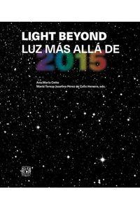 bw-light-beyond-luz-maacutes-allaacute-de-2015-unam-direccin-general-de-publicaciones-y-fomento-editorial-9786070298608