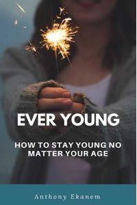 bw-ever-young-anthony-ekanem-9783961124190