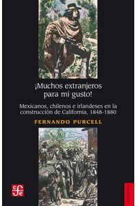 bw-iexclmuchos-extranjeros-para-mi-gusto-fondo-de-cultura-econmica-9786071651280