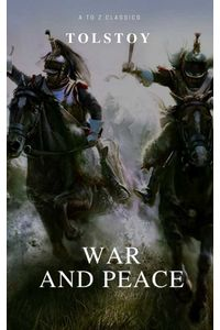 bw-war-and-peace-complete-version-active-toc-a-to-z-classics-atoz-classics-9782378072087