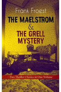bw-the-maelstrom-amp-the-grell-mystery-ndash-two-thriller-classics-in-one-volume-eartnow-9788026866961