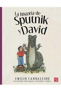 bw-la-historia-de-sputnik-y-david-fondo-de-cultura-econmica-9786071649508