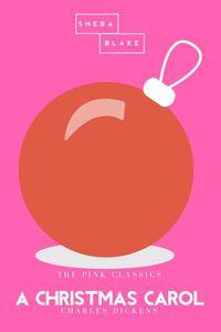 bw-a-christmas-carol-the-pink-classics-sheba-blake-publishing-9783962552169