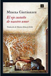 bw-el-ojo-castantildeo-de-nuestro-amor-editorial-impedimenta-sl-9788417115173