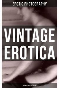 bw-vintage-erotica-brunette-striptease-musaicum-books-9788027218455