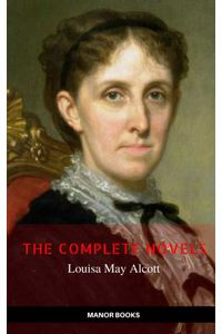 bw-louisa-may-alcott-the-complete-novels-the-greatest-writers-of-all-time-ab-books-9782377875146