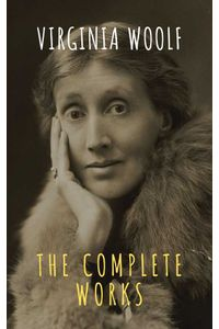 bw-virginia-woolf-the-complete-works-the-griffin-classics-9782378077037
