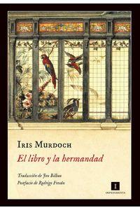 bw-el-libro-y-la-hermandad-editorial-impedimenta-sl-9788417115074