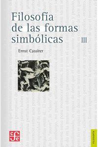 bw-filosofiacutea-de-las-formas-simboacutelicas-iii-fondo-de-cultura-econmica-9786071637420