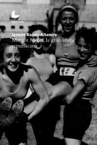 bw-margot-moles-la-gran-atleta-republicana-editorial-libroscom-9788417023911