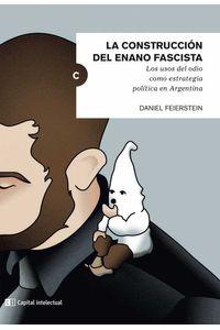 bw-la-construccioacuten-del-enano-fascista-capital-intelectual-9789876145978