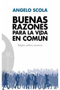 bw-buenas-razones-para-la-vida-en-comuacuten-ediciones-encuentro-9788499208145