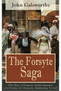 bw-the-forsyte-saga-the-man-of-property-indian-summer-of-a-forsyte-in-chancery-awakening-to-let-eartnow-9788026833703
