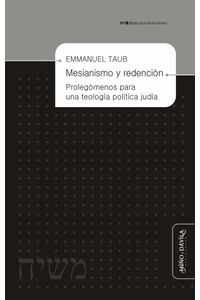 bw-mesianismo-y-redencioacuten-mio-y-dvila-9788416467679