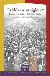 bw-galdoacutes-en-su-siglo-xx-una-novela-para-el-consenso-social-iberoamericana-editorial-vervuert-9783968690551