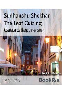 bw-the-leaf-cutting-caterpiller-bookrix-9783743881877