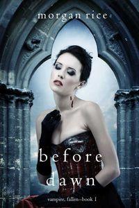 bw-before-dawn-vampire-fallenmdashbook-1-lukeman-literary-management-9781632916105