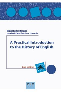 bm-a-practical-introduction-to-the-history-of-english-publicacions-de-la-universitat-de-valencia-9788437089867