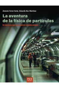 bm-la-aventura-de-la-fisica-de-particulas-publicacions-de-la-universitat-de-valencia-9788491344469