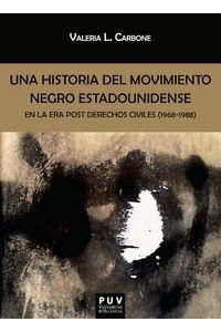 bm-una-historia-del-movimiento-negro-estadounidense-en-la-era-post-derechos-civiles-19681988-publicacions-de-la-universitat-de-valencia-9788491345695