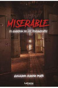 bm-miserable-el-guardian-de-los-pensamientos-letrame-9788418512421