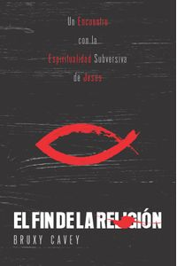 bm-el-fin-de-la-religion-juanuno1-publishing-house-llc-9781951539436