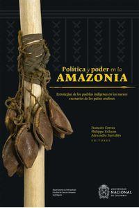 bw-poliacutetica-y-poder-en-la-amazonia-universidad-nacional-de-colombia-9789587835502