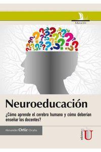 bm-neuroeducacion-como-aprende-el-cerebro-humano-y-como-deberian-ensenar-los-docentes-ediciones-de-la-u-9789587622621