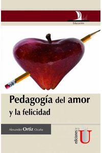 bm-pedagogia-del-amor-y-la-felicidad-ediciones-de-la-u-9789587621372