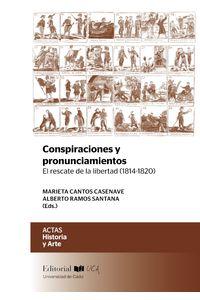 bm-conspiraciones-y-pronunciamientosel-rescate-de-la-libertad-18141820-servicio-de-publicaciones-de-la-universidad-de-cadiz-9788498287554