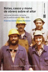 bm-botas-casco-y-mono-de-obrero-ante-el-altar-los-curas-obreros-y-la-lucha-por-la-justicia-social-19661979-servicio-de-publicaciones-de-la-universidad-de-cadiz-9788498286854