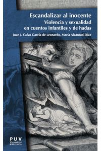bm-escandalizar-al-inocente-publicacions-de-la-universitat-de-valencia-9788491344988