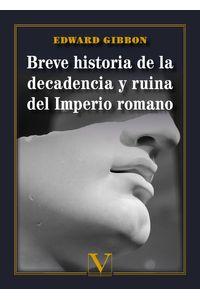 bm-breve-historia-de-la-decadencia-y-ruina-del-imperio-romano-editorial-verbum-9788413373416