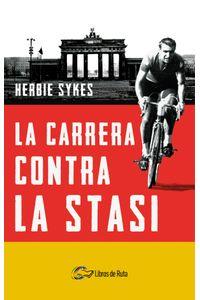 bm-la-carrera-contra-la-stasi-libros-de-ruta-ediciones-9788412178029