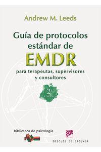 bm-guia-de-protocolos-estandar-de-emdr-para-terapeutas-supervisores-y-consultores-desclee-de-brouwer-9788433026040