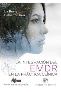 bm-la-integracion-del-emdr-en-la-practica-clinica-desclee-de-brouwer-9788433029966
