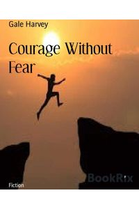 bw-courage-without-fear-bookrix-9783748760436