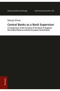 bw-central-banks-as-a-bank-supervisor-tectum-wissenschaftsverlag-9783828869622