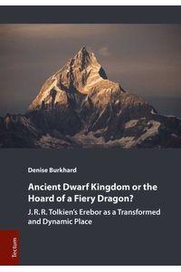 bw-ancient-dwarf-kingdom-or-the-hoard-of-a-fiery-dragon-tectum-wissenschaftsverlag-9783828867741